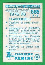 TRASFERIBILE CALCIATORI PANINI 1975/76 - NUOVO/NEW N.585 ALBESE/ALESSANDRIA