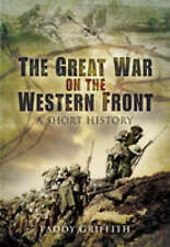 GREAT WAR ON THE WESTERN FRONT, THE: A Short History-ExLibrary