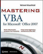 Mastering VBA for Microsoft Office 2007 by Mansfield, Richard