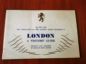 1953 Coronation London Visitors Guide Book Published for Barclays Bank Limited
