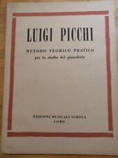 Luigi Picchi Metodi Teorico Pratico per lo studio Pianoforte 1956