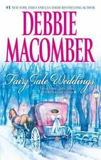 Fairy Tale Weddings : Cindy and the Prince; Some Kind of Wonderful by Debbie Mac