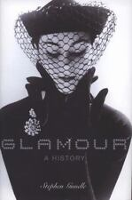 Glamour: A History, Gundle, Stephen, Very Good Book