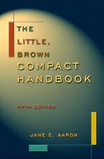 The Little, Brown Compact Handbook, Fifth Edition by Jane E. Aaron