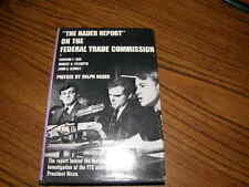 391) The Nader Repot On The Federal Trade Commission 1969 Second Edition HC DJ