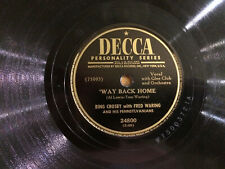 """Bing Crosby with Fred Waring Way Back Home Decca 24800 78 rpm 10"""" VG 1949"""