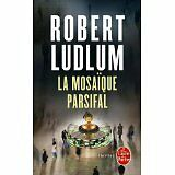 Robert Ludlum - La mosaïque Parsifal - 1994 - poche