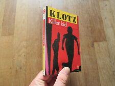 POCHE 7302 CLAUDE KLOTZ killer kid 1991