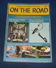 ON THE ROAD - PART 16 - COOLING,CHARGING,LUBRICATING - HOW TO FEND OFF FAULTS