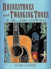 NEW Rhinestones and Twanging Tones Look and Sound of Country Music Jim Washburn