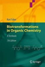 Biotransformations in Organic Chemistry: A Textbook by Kurt Faber (Hardback,...