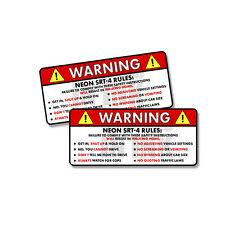 Neon SRT-4 - Rules Warning Safety Instruction Funny Sticker Decal 2 PK 5""
