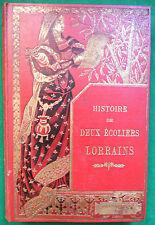 HISTOIRE DE DEUX ECOLIERS LORRAINS VICTOR HENRION ILLS GIACOMELLI HATIER 1894