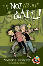 It's Not About the Ball! (Easy-to-Read Wonder Tales)-ExLibrary