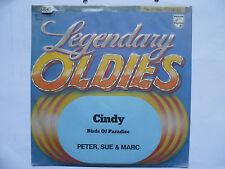 "Schallplatte Single 7"" Cindy  Birds of Paradise  Peter, Sue &"