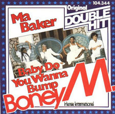 BONEY M. - MA BAKER/ BABY DO YOU WANNA BUMP (Double Hit 7''inch single)
