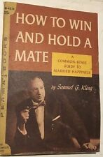 HOW TO WIN AND HOLD A MATE by Samuel G. Kling (1957) Permabooks pb 1st