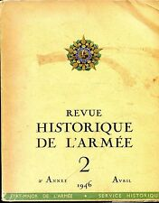 REVUE HISTORIQUE DE L'ARMEE 2 - Avril 1946 - Guerre 39-45