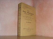 Jeux rustiques et oeuvres poétiques par Joachim du Bellay bibliographie  1912