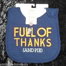 Carters Just One You Thanksgiving Bib - Full of Thanks (and Pie) NEW!