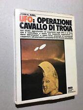 John Keel - UFO Operazione Cavallo Di Troia (PRIMA EDIZIONE Meb 1975)