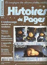 HISTOIRES DE PAGES N°14 L'EMBOSSAGE / PAGES D'HIVER / RHAPSODIE BOHEMIENNE