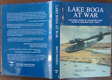 Lake Boga at War by Brett Freeman - 1996 - 2nd Edition - Hardcover w/ Jacket