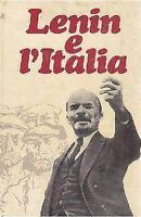 LENIN E L'ITALIA curato da M A Kharlamova – Edizioni Progress 1971 comunismo