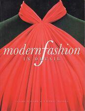 Modern Fashion In Detail - Claire Wilcox & Valerie Mendes 1991 Victoria & Albert