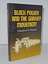 Black Power and the Garvey Movement by Theodore G. Vincent 1972 Black Liberation