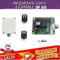 KIT RICEVENTE 2 CANALI 220V 12A 2 TELECOMANDI 433MHZ CANCELLI LUCI GIARDINO IP65