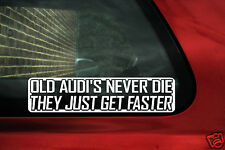 2x old Audi's..get faster sticker. For Audi 80, Quattro