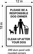 "12"" x 18"" .040 THICK ALUM SIGN FREE SHIPPING PLEASE CLEAN UP AFTER YOUR DOG"