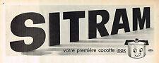 PUBLICITE ADVERTISING 064  1968  SITRAM   la nouvelle cocotte-minute inox