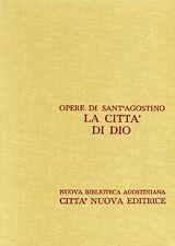Sant'Agostino = LA CITTÀ DI DIO TESTO LATINO A FRONTE