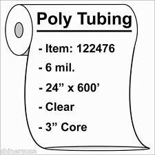 """6 mil Heavy Poly Tubing Roll 24""""x600'  Clear Heat Sealable  122476"""