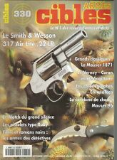 CIBLES N°330SMITH & WESSON 317 AIR LITE 22 LR / MAUSER 1871 / PISTOLET TYPE RUBY