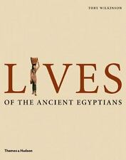 Lives of the Ancient Egyptians: Pharaohs, Queens, Courtiers and-ExLibrary
