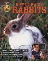How to Raise Rabbits by Johnson, Samantha , Paperback