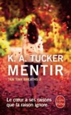 Ten Tiny Breaths 2/Mentir (French Edition)-ExLibrary