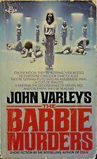 The Barbie Murders by John Varley. 1980 Paperback