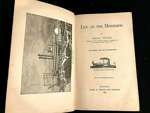 Life on the Mississippi - FIRST EDITION 1883
