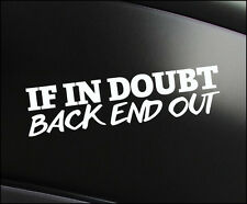 BACK END OUT JDM Decal vinyl sticker, VW Japan Euro Drift Mazda Funny Track Race