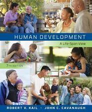 Human Development : A Life-Span View by John C. Cavanaugh and Robert V. Kail 7th