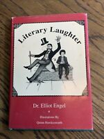 Signed, Literary Laughter By Dr. Elliot Engel, 1991? 1st? HC DJ, Good