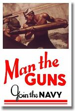 Man the Guns - Join the Navy - Vintage Reprint POSTER