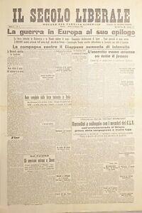 Organo Partito Liberale - Il Secolo Liberale N. 8 Guerra epilogo 5 maggio 1945