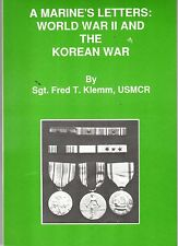 Marines Letters by Fred T. Klemm Chosin Reservoir USMC