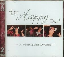 OH HAPPY DAY - 34 POWERFUL GOSPEL FAVORITES - DOUBLE CD - NEW