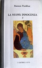 RAIMON PANIKKAR LA NUOVA INNOCENZA 2: I LAMPI ROSSI CENS 1994